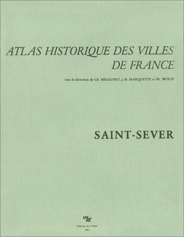 Atlas historique des villes de France : Saint-Sever par J.C. Lasserre
