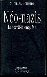 Néo-nazis : La terrible enquête