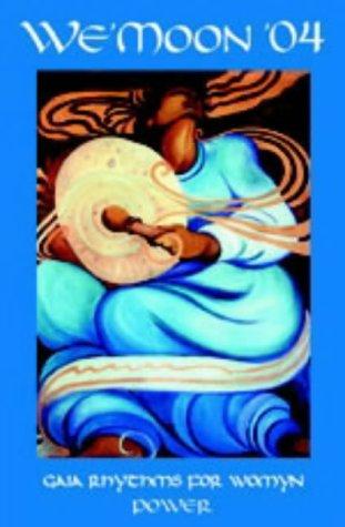 We'Moon 2004: Gaia Rhythms for Womyn Power