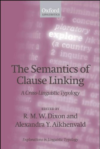 Linguistics home book archive page 2 new pdf release the semantics of clause linking a cross linguistic typology fandeluxe Images