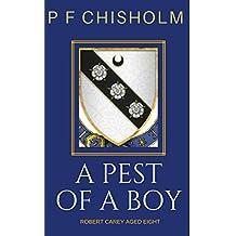 A Pest of a Boy (Sir Robert Carey Mysteries, Young Carey)