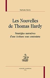 Les nouvelles de Thomas Hardy par Nathalie Bantz