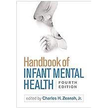 Handbook of Infant Mental Health, Fourth Edition (English Edition)