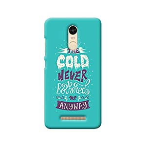 MIKZY Cold Never Bothered Quote Printed Designer Back Cover Case for Xiaomi Redmi Note 3 (MultiColour)