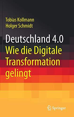 Deutschland 4.0: Wie die Digitale Transformation gelingt (Dmi-bogen)