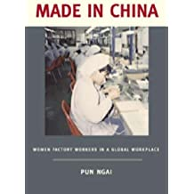 Made in China: Women Factory Workers in a Global Workplace by Pun Ngai (2005-04-05)