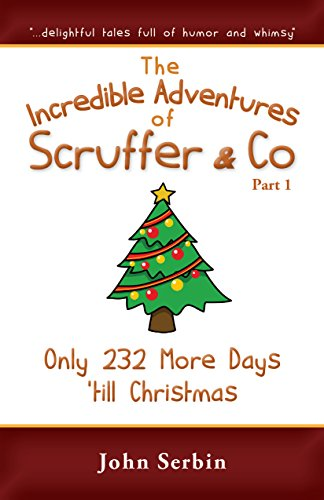 chapter-6-only-232-more-days-till-christmas-the-incredible-adventures-of-scruffer-co-part-1-english-