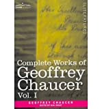 [(Complete Works of Geoffrey Chaucer, Vol. I: Romaunt of the Rose, Minor Poems (in Seven Volumes))] [Author: Geoffrey Chaucer] published on (January, 2013)