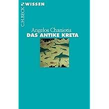 Das antike Kreta (Beck'sche Reihe)