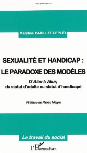 Sexualite et handicap le paradoxe des modeles. d'alter a alius du statut d'