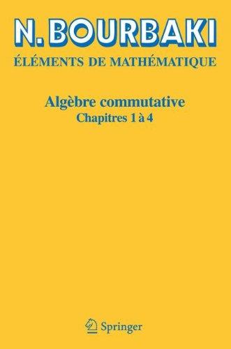 Algèbre Commutative, chapitres 1 à 4