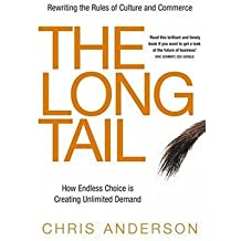 By Chris Anderson The Long Tail: How Endless Choice is Creating Unlimited Demand (1st Edition) [Hardcover]