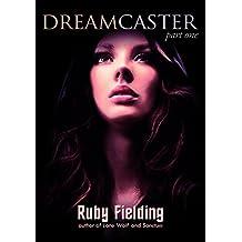 Dreamcaster, part one: A Fantasy Romance