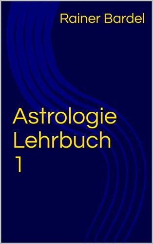 Astrologie Lehrbuch 1