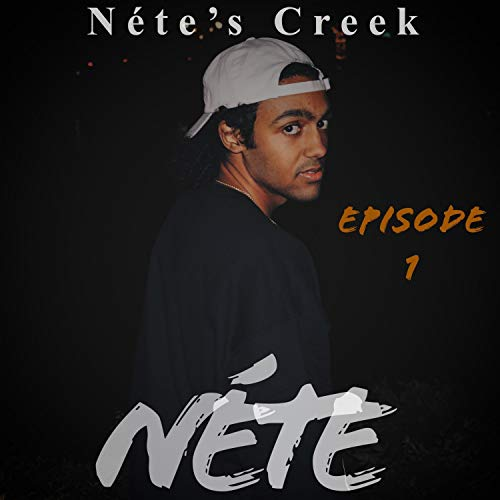 Néte's Creek: Episode 1 (Creek Net)