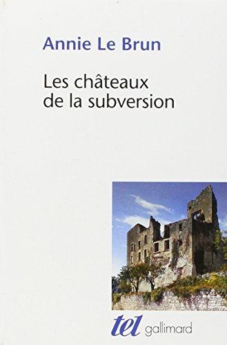 Chateaux De La Subversion Soudain Un