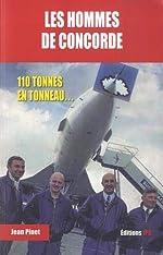 Les hommes de Concorde de Jean Pinet