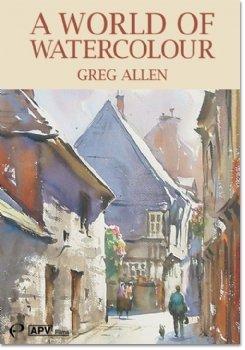 A World of Watercolour - Greg Allen [DVD]