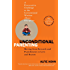 Unconditional Parenting: Moving from Rewards and Punishments to Love and Reason (English Edition)