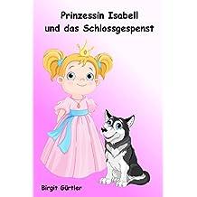 Prinzessin Isabell und das Schlossgespenst