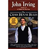 (The Cider House Rules) By Irving, John (Author) Mass market paperback on (01 , 1994)