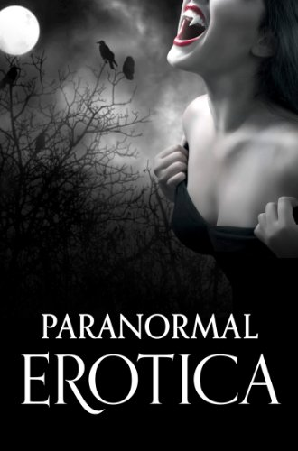 Paranormal Erotica (English Edition)