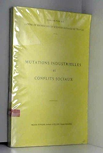 Mutations industrielles et conflits sociaux