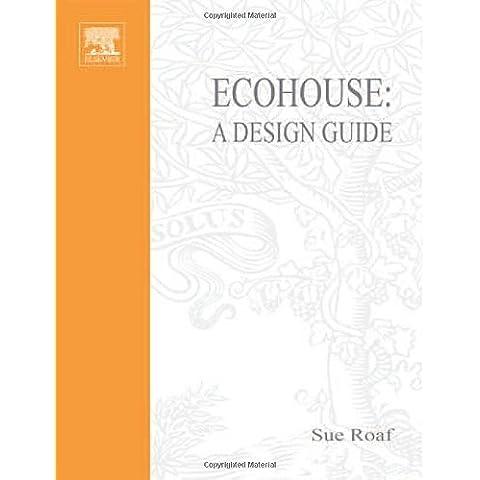 Ecohouse: A Design