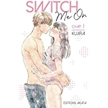Switch Me On - chapitre 1