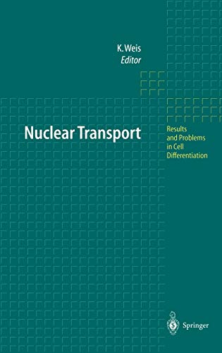 Nuclear Transport (Results and Problems in Cell Differentiation (35), Band 35)