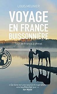 Voyage en France buissonnière par Louis Meunier