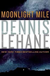(Moonlight Mile) By Lehane, Dennis (Author) paperback Published on (11 , 2010)