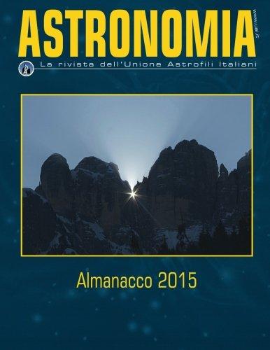 Almanacco UAI 2015: Lo strumento indispensabile per l'astrofilo !