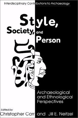 style-society-and-person-archaeological-and-ethnological-perspectives-interdisciplinary-contribution