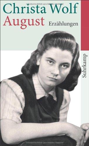 Buchseite und Rezensionen zu 'August: Erzählungen (suhrkamp taschenbuch)' von Christa Wolf