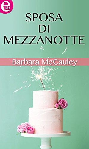 Sposa di mezzanotte (eLit) di [Mccauley, Barbara]
