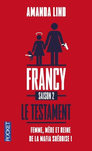 FRANCY SAISON 2 LE TESTAMENT par AMANDA LIND