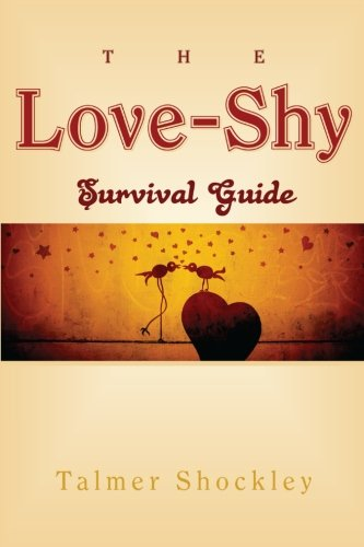 The Love-Shy Survival Guide