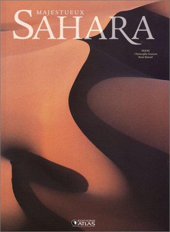 Majestueux Sahara par René Sintzel, Christophe Graizon