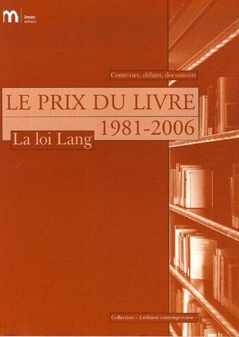 Le Prix du livre - La Loi Lang 1981-2006