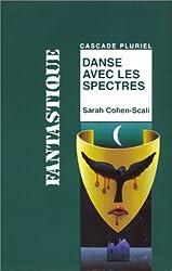 Danse avec les spectres