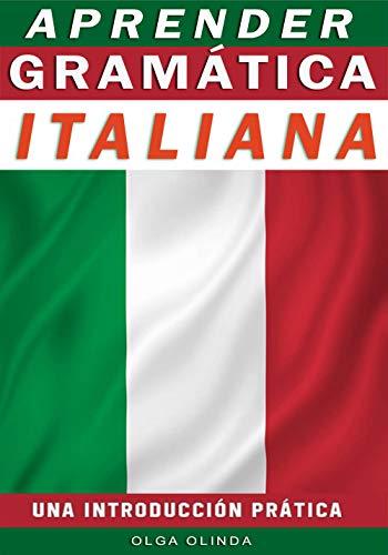 Paso a paso  para Aprender Grámatica Italiana: Idioma (Spanish Edition)