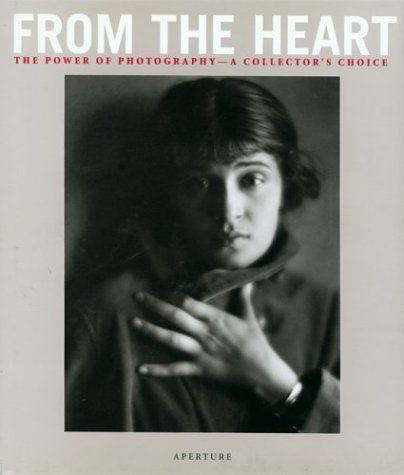 From the Heart: The Power of Photography - A Collector's Choice (Heart Of Texas Film)