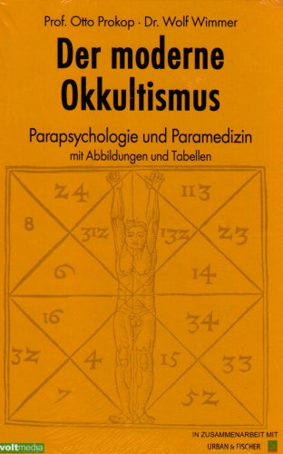 Der moderne Okkultismus. Parapsychologie und Paramedizin