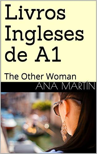 Livros Ingleses de A1: The Other Woman (Portuguese Edition)