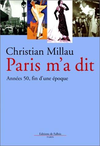 Paris m'a dit : Annes 50, fin d'une poque