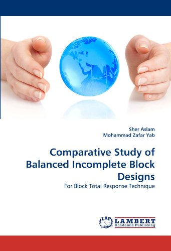 Comparative Study of Balanced Incomplete Block Designs: For Block Total Response Technique