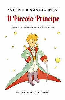 Il Piccolo Principe (eNewton Classici) di [Saint-Exupéry, Antoine de]