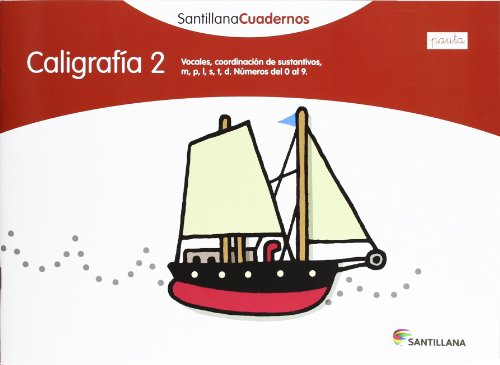 CALIGRAFIA 2  PAUTA SANTILLANA CUADERNOS - 9788468012100