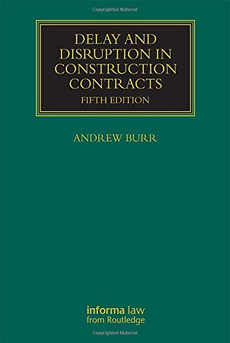 Delay and Disruption in Construction Contracts (Construction Practice) -
